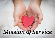 Mission and Service